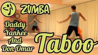 Zumba Fitness - Taboo - Don Omar feat Daddy Yankee #ZUMBA #ZUMBAFITNESS