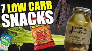 7 QUICK & EASY LOW CARB SNACKS