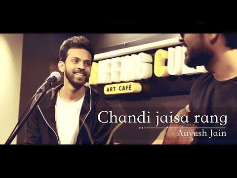 Unplugged Cover Chandi Jaisa Rang Hai Tera | Gazal | Aayush Jain & Vicky Katiyar