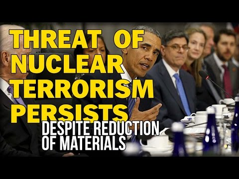 THREAT OF NUCLEAR TERRORISM PERSISTS DESPITE REDUCTION OF MATERIALS