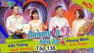 BẠN MUỐN HẸN HÒ - Tập 136 | Hoài Hương - Viết Thắng | Phong Minh - Kim Ngân | 25/01/2016