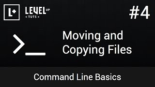 Command Line Basics #4 - Moving and Copying Files