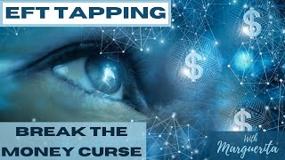 EFT Tapping - Break The Money Curse
