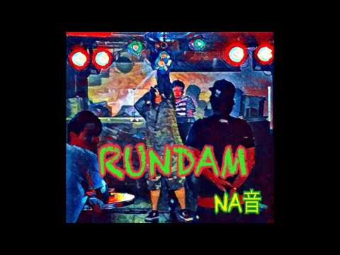 RUNDAM/NA音 &TONY THE WEED & BLUESHIROSHI