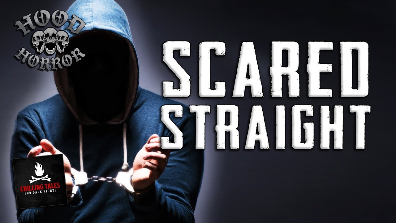 """Scared Straight"" Creepypasta ? Hood Horror - Scary Ghost Stories"