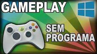 Como gravar um Gameplay sem programa (Windows 10)