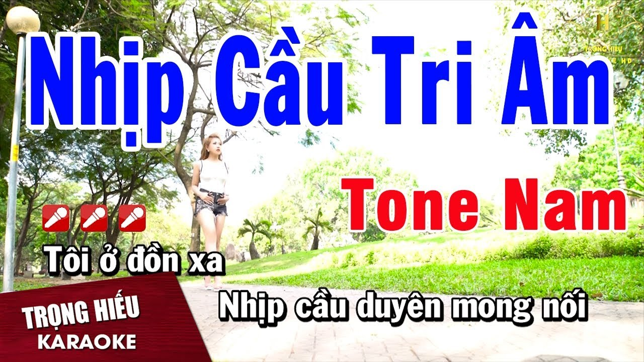 Karaoke Nhịp Cầu Tri Âm Tone Nam Nhạc Sống   Trọng Hiếu
