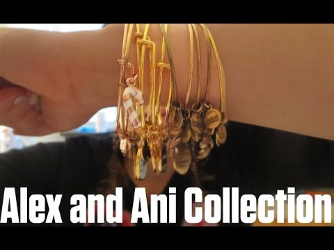 My Alex and Ani Collection | 2017