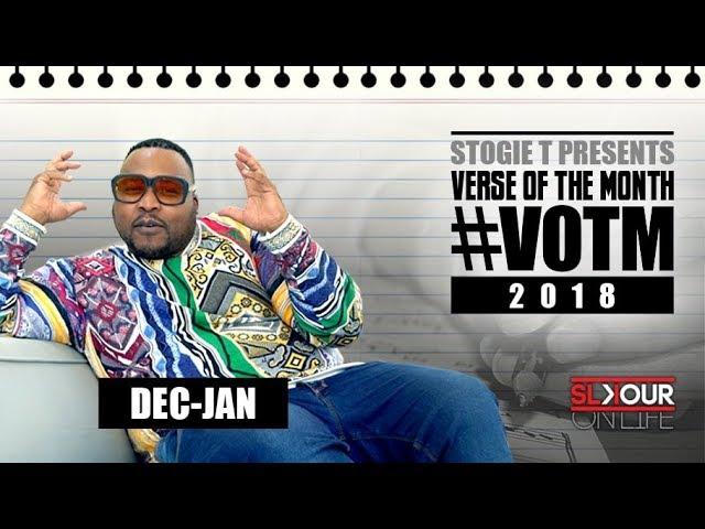 Stogie T Presents Verse Of The Month - Dec/Jan 2018 #VOTM