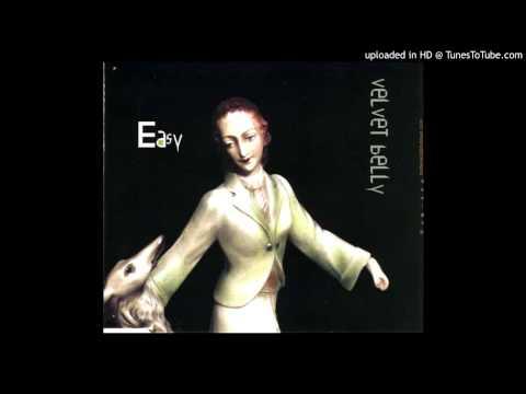 Velvet Belly - Easy (Dub By Erik Honoré)