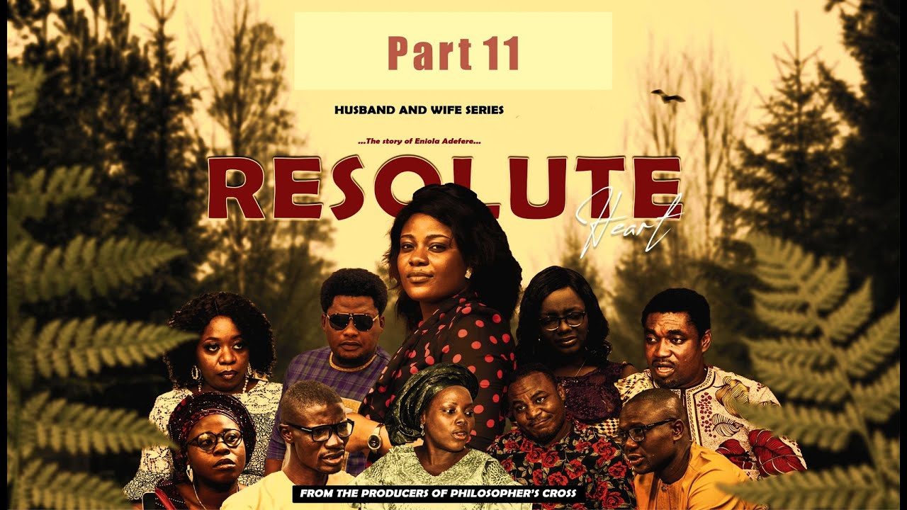 Download RESOLUTE HEART Part 11 = Husband and Wife Series Episode 71 by Ayobami Adegboyega