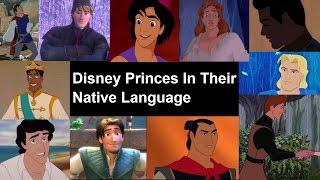 Disney Princes In Their Native Language