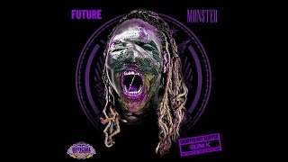Future - PURPLE Monster (Chopped Not Slopped) [Full Mixtape]