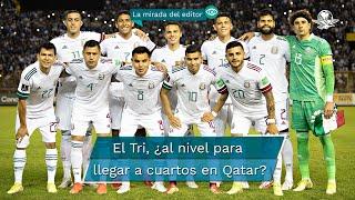 Es un hecho que la Selección Mexicana varonil clasificará al Mundial pero en el camino se complica más de lo que debería y quién sabe si eso le alcance para llegar a cuartos de final
