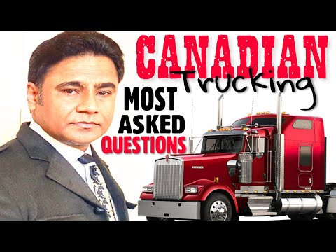 CANADA Trucking: Most Asked QUESTIONS.