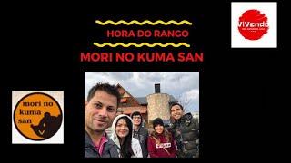 Hora do Rango - Mori no Kuma San em Izumo