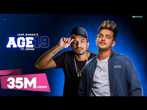 AGE 19 : Jass Manak Ft. Divine (Official Song) Deep Jandu | GKL | Geet MP3