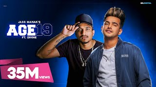 AGE 19 : Jass Manak Ft. DIVINE (Official Song) Deep Jandu | GK.DIGITAL | Geet MP3