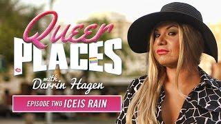 Queer Places Episode 2: Iceis Rain