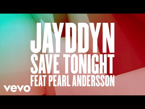 JAYDDYN - Save Tonight (Wideboys Remix) ft. Pearl Andersson