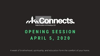 MKA Connects- Opening Session 4/5/2020