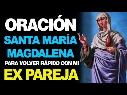 🙏 Oración a Santa María Magdalena para que MI EX PAREJA REGRESE RÁPIDO 💔