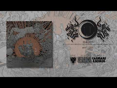 """HADIT -  """"With Joy and Ardour Through the Incommensurable Path"""" (Full Album)"""