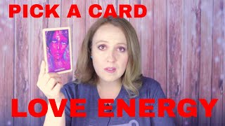 LOVE ENERGY-WHAT YOU NEED TO KNOW Pick a Card Timeless Reading