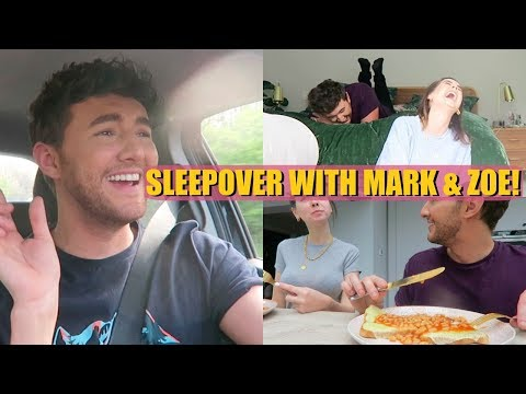 SLEEPOVER WITH MARK & ZOE
