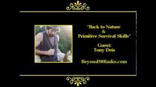 Back to Nature &amp Primitive Survival Skills