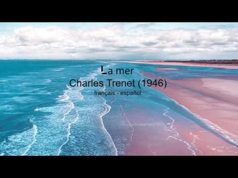 Charles Trenet - La mer (subtitulada francés - español)