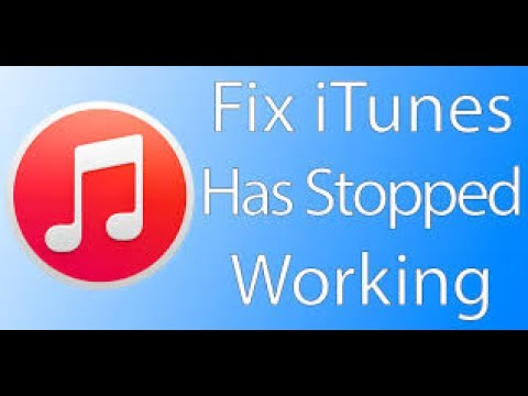 How To Fix itunes has stopped working windows 7 64bit  2017