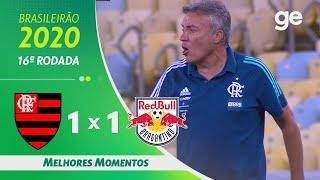 FLAMENGO 1 X 1 BRAGANTINO | MELHORES MOMENTOS | 16ª RODADA BRASILEIRÃO 2020 | ge.globo