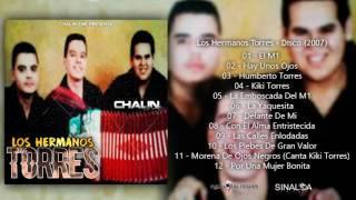 Los Hermanos Torres - Disco Completo (2007) + LINK DE DESCARGA