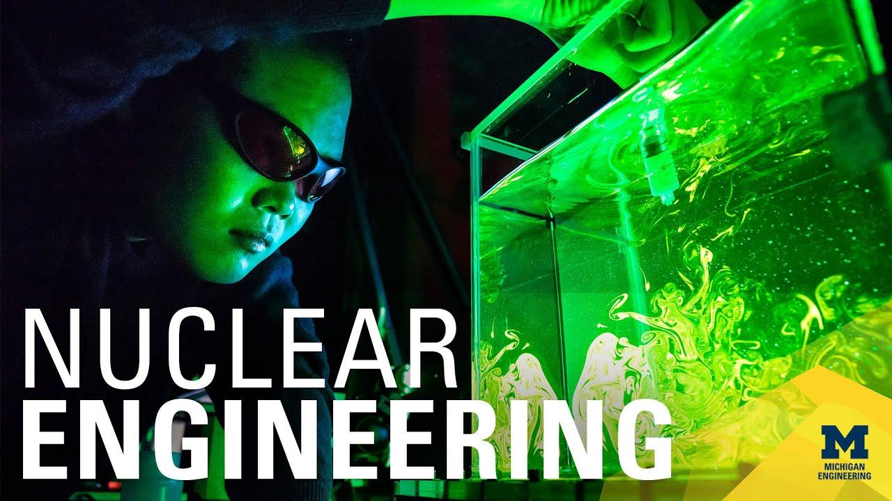 Nuclear Engineering Radiological Sciences Michigan Engineering University Of Michigan