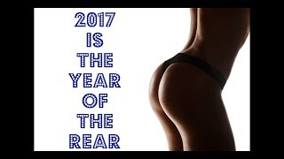 Smaller Boobs, Bigger Butts: 2017 Is the Year of the Rear