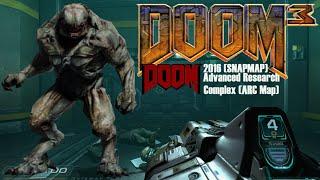 DOOM 3: Doom 2016 (SNAPMAP) ARC Map (Mod for Doom III) - NO DEATH RUN (ALL SECRETS) (FULL GAMEPLAY)