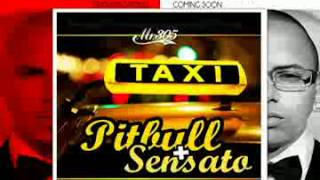 Repeat youtube video Pitbull Ft  Sensato El Taxi ( me lo Paro ) new 2013