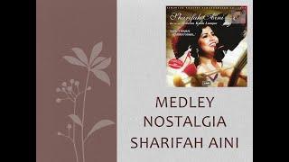 Medley Nostalgia - Sharifah Aini