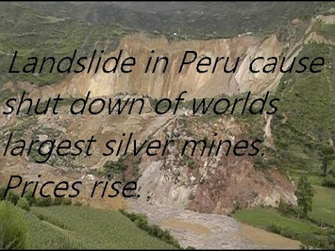 Lanslide in Peru causes Silver to soar.