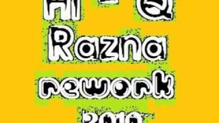 Hi - Q - Razna (HEROtone & h.m.H.A 2010 Rework)