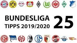 Bundesligatipps 25.Spieltag 2019/2020