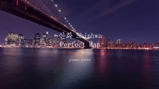 Perfect Man - Shinhwa / Perfect Man - 신화 Piano cover