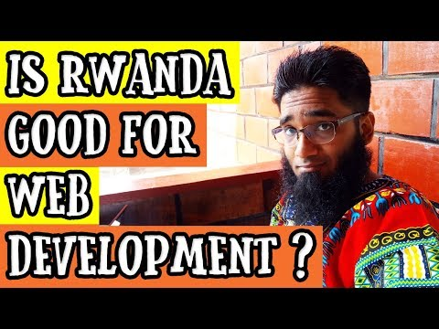 Is Rwanda Good for Web Development ?