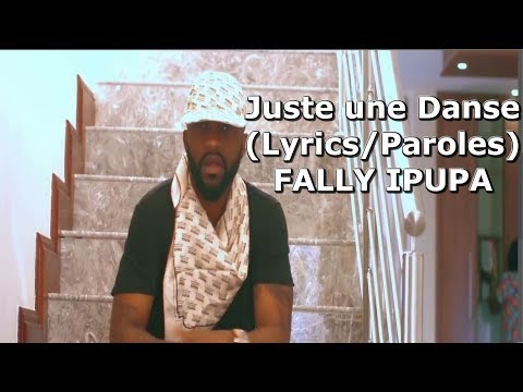 Fally Ipupa Juste une Danse (lyrics/Paroles)