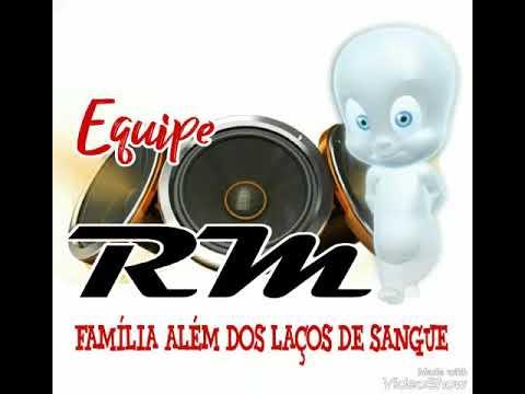 MÚSICA NOVA DA EQUIPE RM 2018 - DJ LOUCO