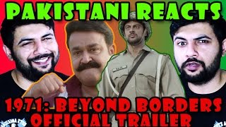 Pakistani Reacts to 1971 Beyond Borders Official Trailer