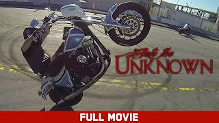 Into the Unknown - Full Movie feat. Nick Leonetti, Buddy Suttle, Kade Gates