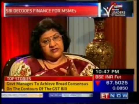 SBI Chairman, Ms. Arundhati Bhattacharya on the banks offerings for MSMEs
