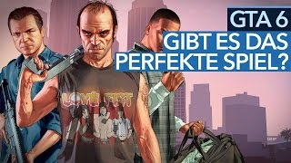 GTA 6 - Baut Rockstar heimlich das »perfekte Spiel«?